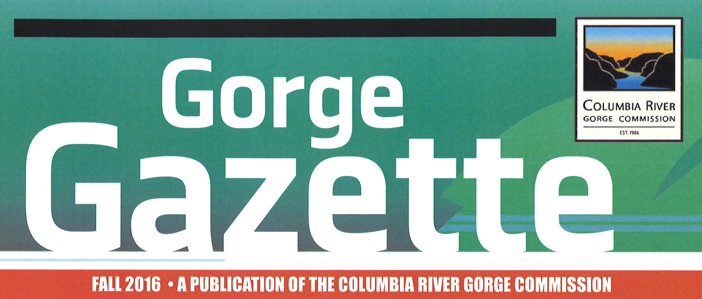 Gorge Gazette:  Happy 30th Anniversary of the Columbia River Gorge  National Scenic Area